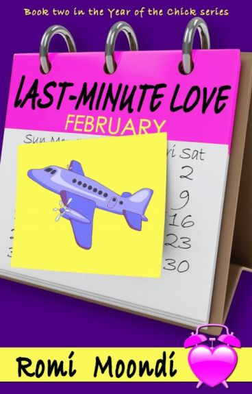 Last-Minute Love (from 2nd book in the Year of the Chick series) by romimoondi