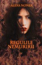 Regulile Nemuririi. by EveleenBlake