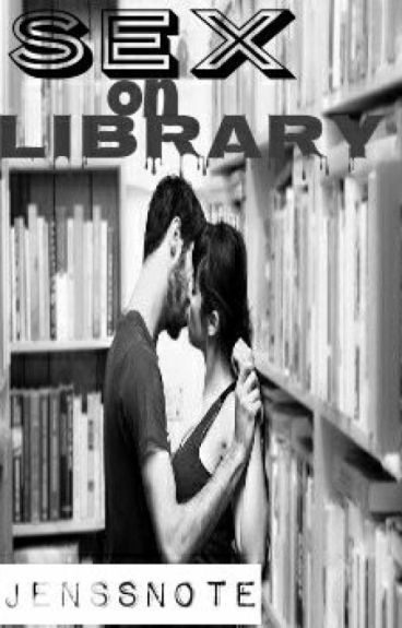 Sex on Library