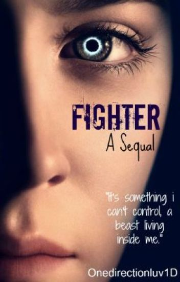 Fighter (Sequel to One Direction Adopted A...Theif?!)
