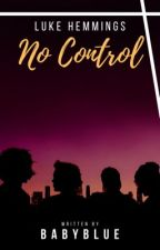 No Control || L.H [ sequel Stars ] by ___bluee_