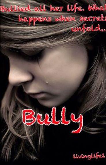 Bully (student/teacher romance) Book 1 of Bully