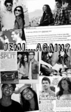 Jemi?...Again? by lovaticlife