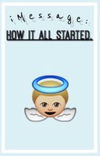 iMessage: How It All Started. [part 1] ft. Harry Styles by gloatingly