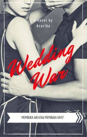 Wedding War by acariba