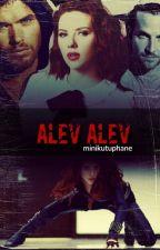 Alev Alev (Tamamlandı) by minikutuphane