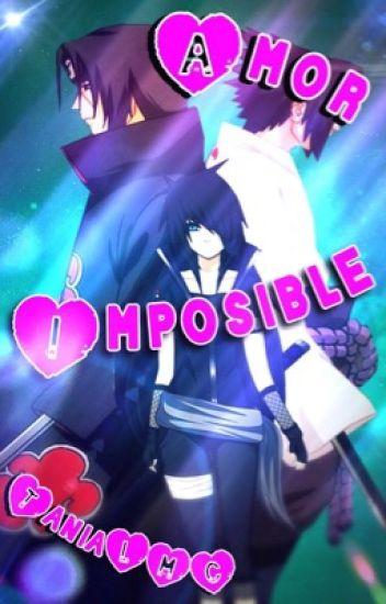 Amor imposible (Itachi y tu)(terminada)