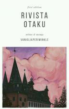 Rivista Otaku by VanigliaPeriwinkle