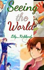 Seeing the World (Discontinued) by Lily_Kirkland