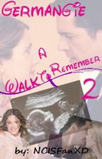 Germangie - A Walk To Remember 2 by NCISFanXD