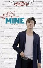TH #2: He's Mine [Completed] by _gette_