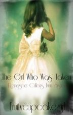 The Girl Who Was Taken (Renesme Cullens Twin Sister) by Fruitycupcakegirl