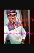 August's Babysitter (An August Alsina Story) by Preecioous