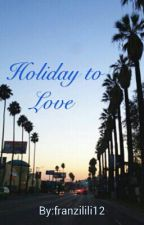 Holiday to Love by itsfranxi