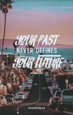 Your Past Never Defines Your Future (vkook  boyxboy) by vkookcells