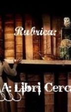 Cercasi Libro da Leggere by helenbea