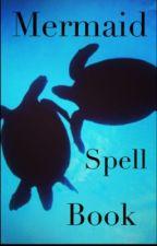 Mermaid Spell Book by thatlittlefish