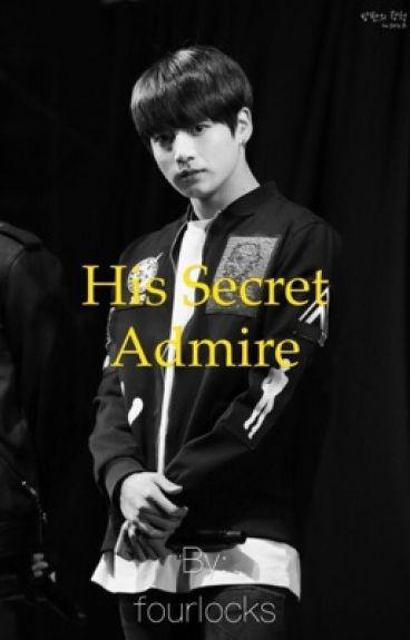 His Secret Admire