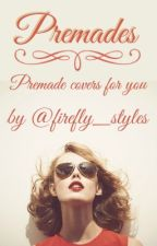 Premades ☺open☺ by firefly_styles