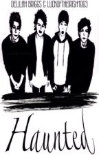 Haunted | 5sos Horror Fanfic by Lydia_City