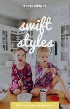 The Swift-Styles Family (Book II) by skyingswift