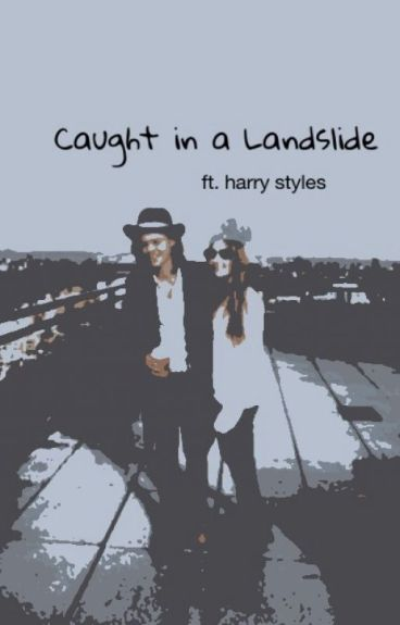 Caught in a Landslide (ft. Harry Styles)