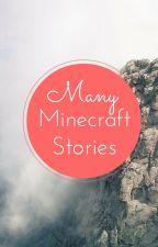 Minecraft stories by Chadwick03