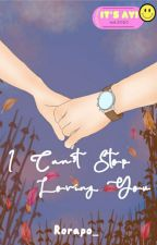 I Can't Stop Loving You [New Version] by rorapo_