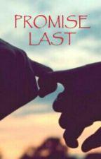 PROMISE LAST (EXO HunHan) by Ayahhthehun