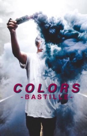 Colors {Bastille: Dyle} by -bastille-
