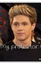 My protector( Niall Horan fanfic ) by cheyboone