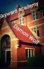 Skyward Academy(boyxboy) by PrinceDamonWolf