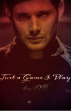 Just a Game I Play (Destiel) // completed  by Queen_Kensi