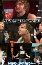 Datos De Dean Ambrose by SusanaGarciaHdz