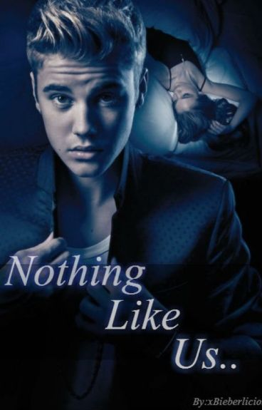 Nothing Like Us [Second Book to DLS ♥]