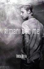 Rimani con me by HugmeJustin1994