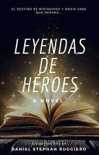 Leyendas de héroes by Danielruar