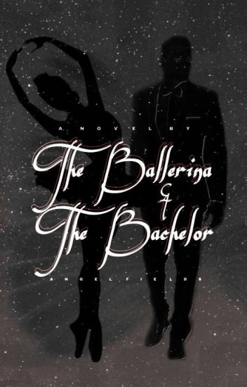 The Ballerina & The Bachelor [BWWM]