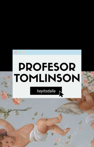 Profesor Tomlinson (Larry's One Shot, with smut) TERMINADO.