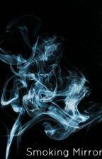Smoking Mirrors by dvijvdvnielle