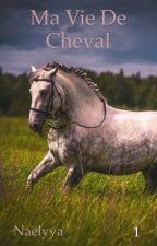 Ma vie de cheval by Naelyya