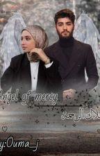 ملاك الرحمة | Angel Of Mercy ( Under Editing(  by ouma_jr