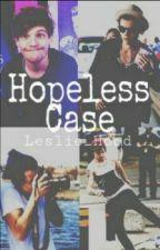 Hopeless Case [Larry Stylinson] by tomlseyes