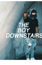 The boy downstairs by Taylormahone747474