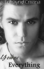 You're Everything (Paul Wesley) by LorrayneCristina5