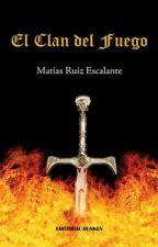 El Clan del Fuego by matiasruizescalante