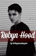 Robyn Hood (Lesbian Story) by writingsomethingnew