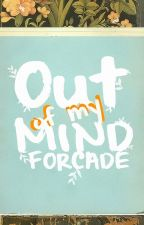 Out of my Mind: Rants by Forcade