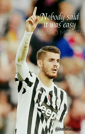 Nobody said it was easy. || Álvaro Morata