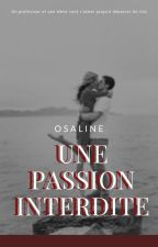 une passion interdite (relation prof/élève) [En Correction] by unexetrangere